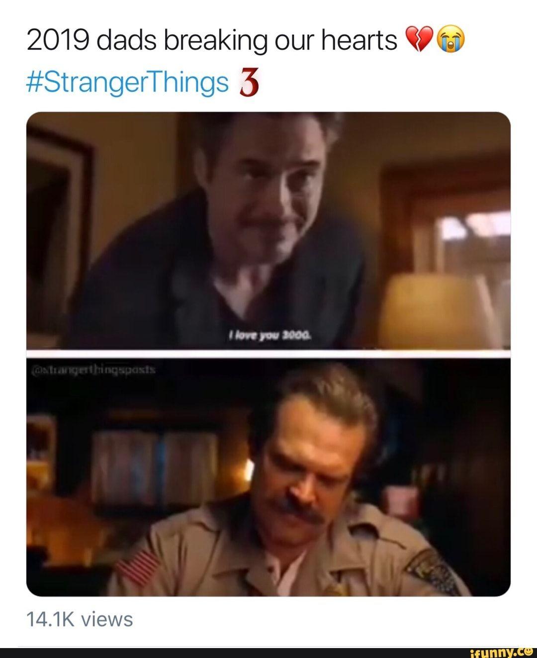 2019 Dads Breaking Our Hearts 396911 Strangerthings 3 Ifunny Stranger Things Funny Stranger Things Have Happened Stranger Things Steve