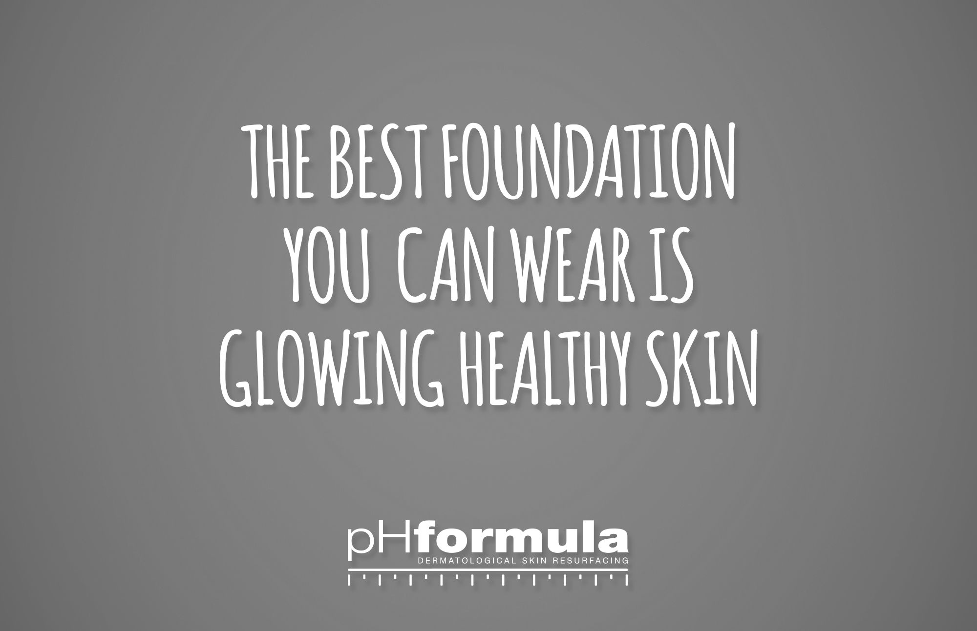The Result Of A Great Skincare Routine Phformula