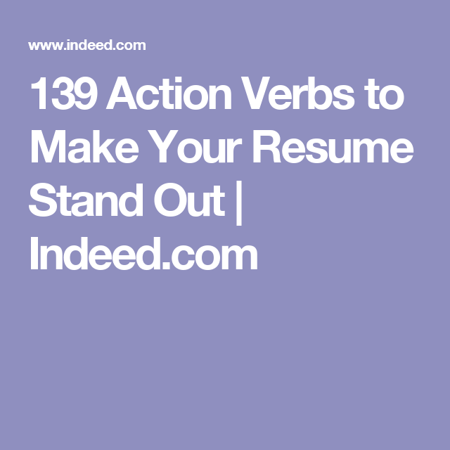139 Action Verbs to Make Your Resume Stand Out | Indeed.com ...