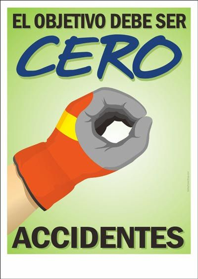 cero accidentes   Safety posters, Safety slogans, Workplace safety