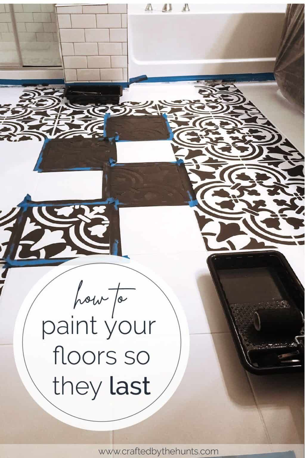 How To Paint Tile Floors So They Last Crafted By The Hunts In 2020 Tile Floor Diy Painting Tile Floors Painting Bathroom Tiles