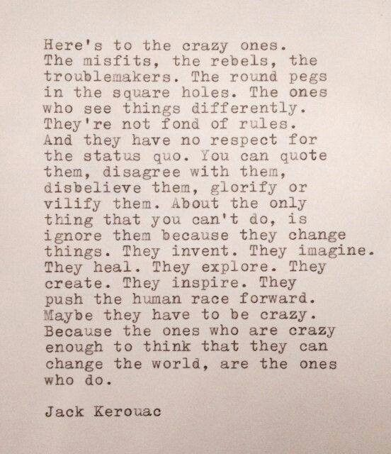 The Crazy Ones Jack Kerouac Quotes by @quotesgram | Typed ...