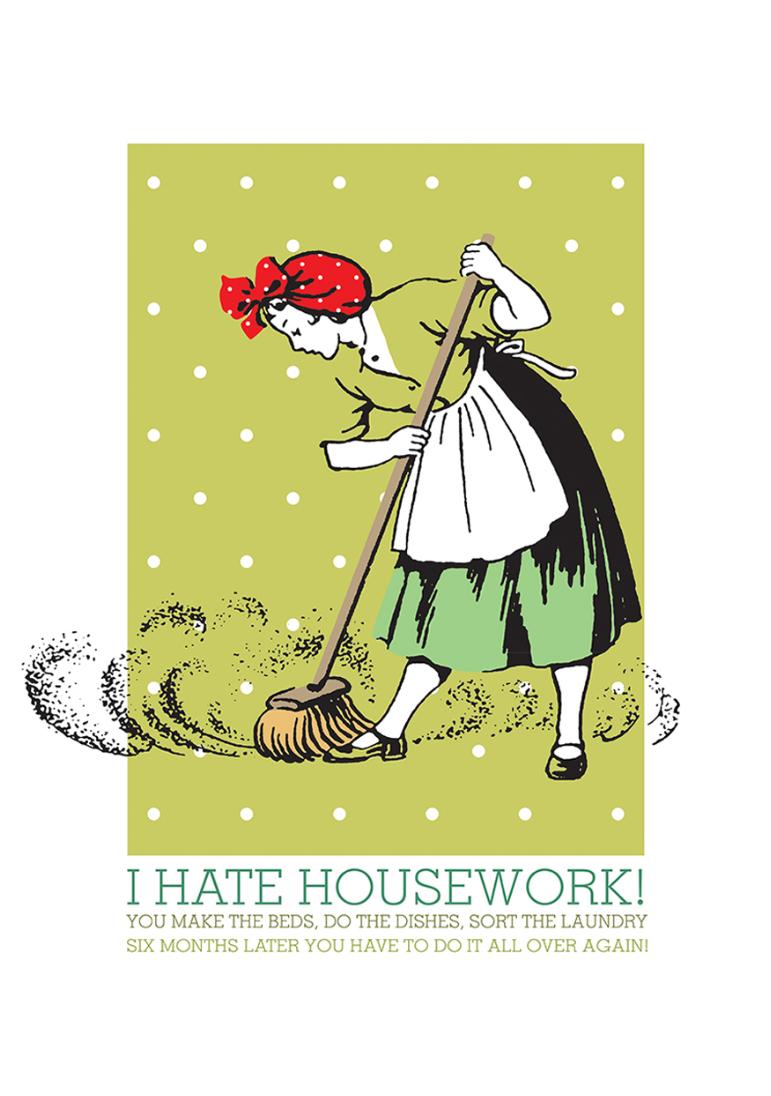 Wall Art - Poster - I Hate Housework! | Wall Art | Pinterest | Walls