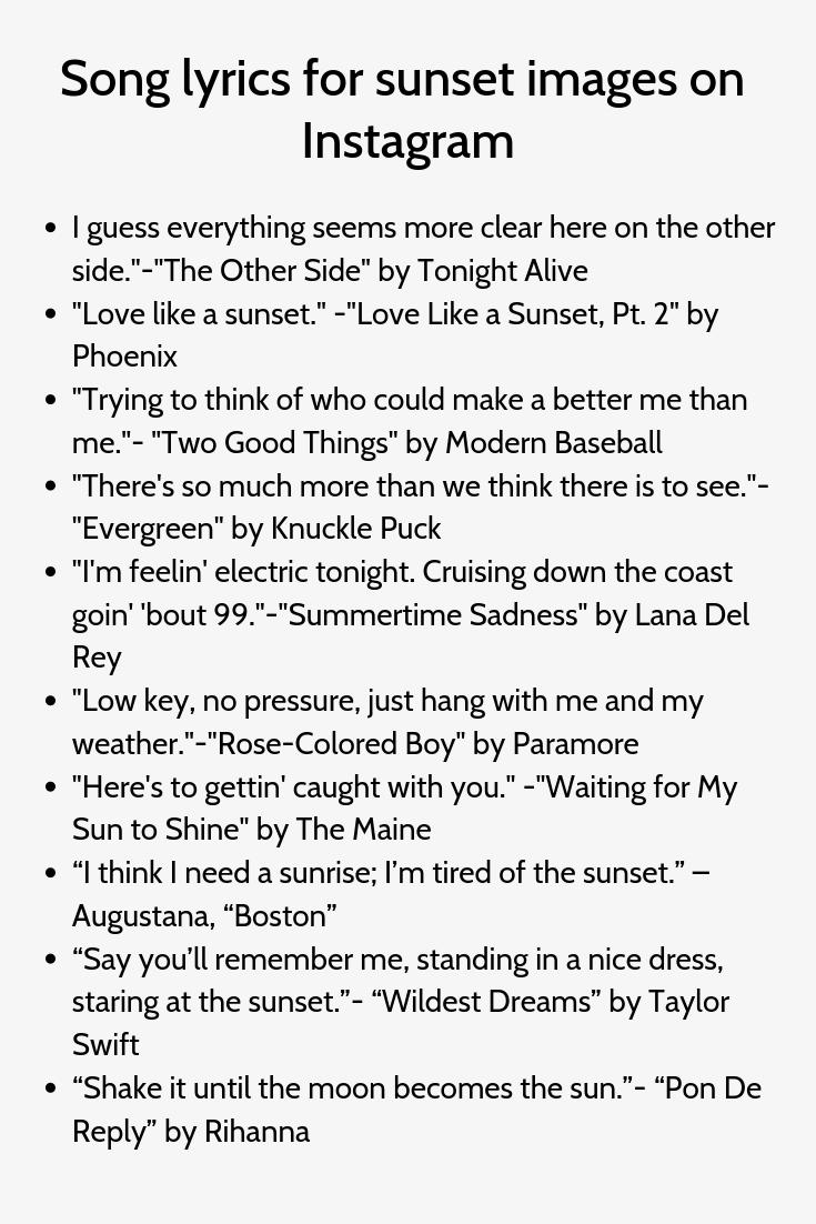 Song Lyrics For Sunset Images On Instagram Good Instagram Captions Instagram Captions For Selfies Instagram Captions Family