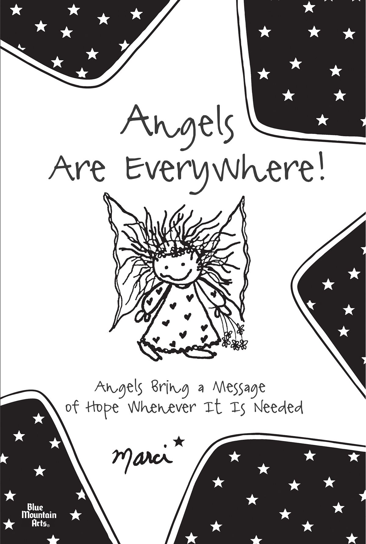 Angels are everywhere angels bring a message of hope