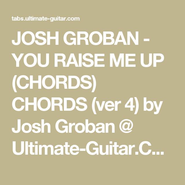 Josh Groban You Raise Me Up Chords Chords Ver 4 By Josh Groban