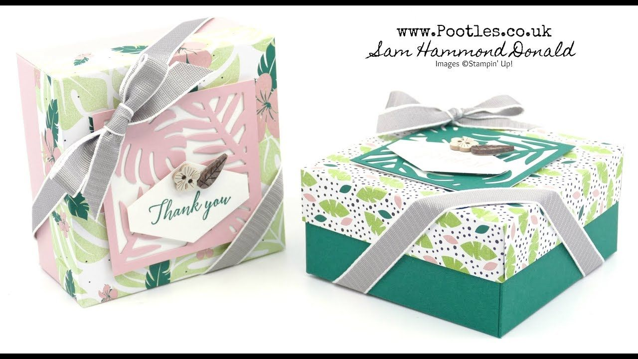 Tropical Chic Lidded Box Tutorial Using Stampin Up Supplies