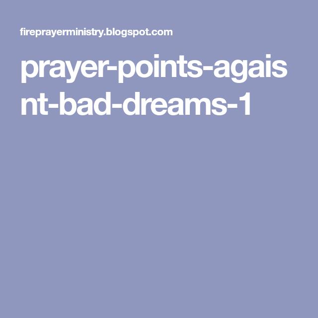 prayer-points-agaisnt-bad-dreams-1 | Prayers | Bad dreams