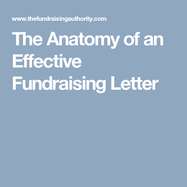 The Anatomy Of An Effective Fundraising Letter  Letters