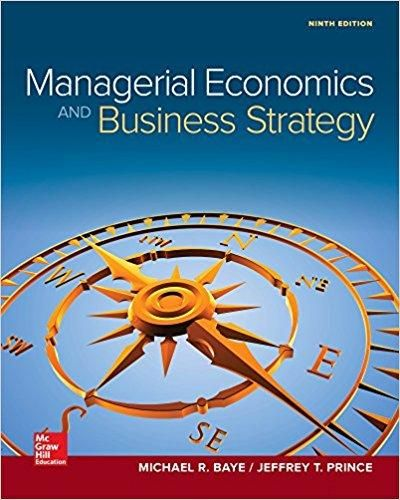 Managerial economics business strategy 9th edition by michael baye managerial economics business strategy 9th edition by michael baye isbn 13 978 fandeluxe Images