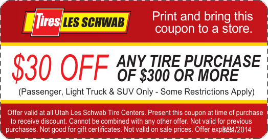 Pep Boys Service Coupons >> Les Schwab $30 OFF Tires coupon August 2014 | Free tire, Les schwab, Coupons