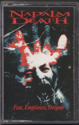 Fear Emptiness Despair By Napalm Death Cassette