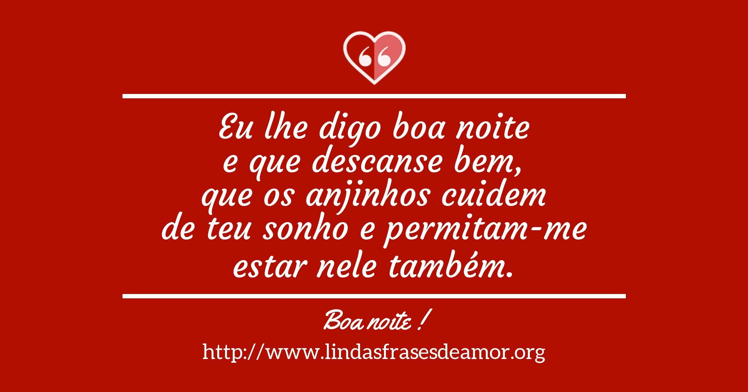 Pin De Lindas Frases De Amor Em Mensagens Amor Boa Noite
