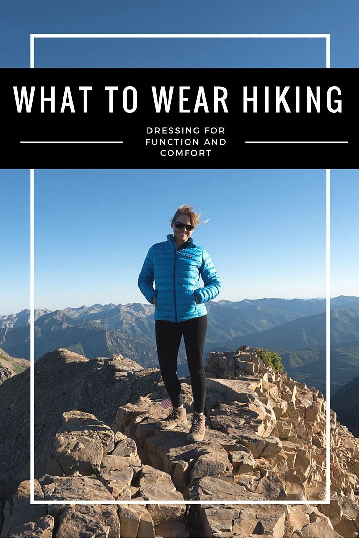 60ab350842 Not sure what to wear hiking? Learn how to dress for both function and  comfort on the trail with this detailed hiking apparel guide.