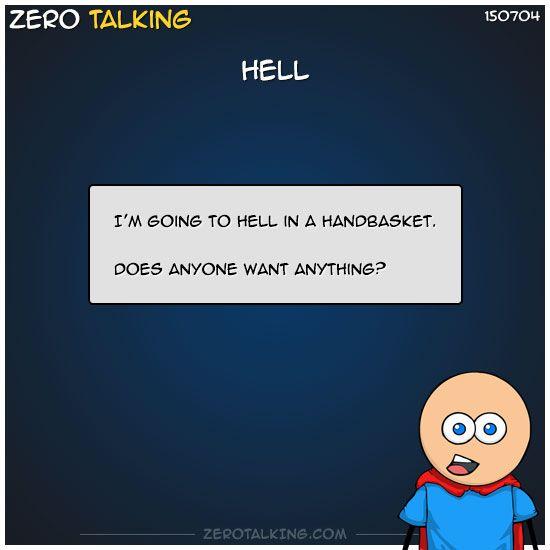 Hell #zerotalking