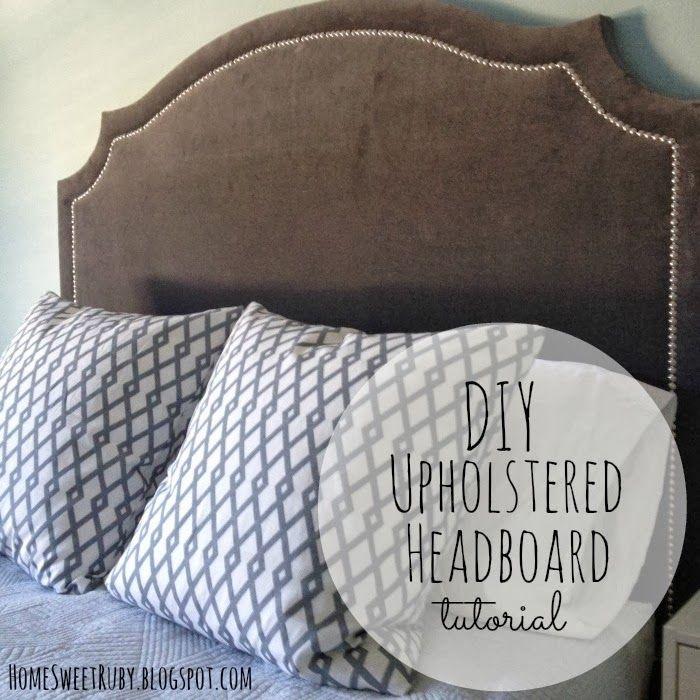 Home Sweet Ruby: DIY Upholstered Headboard | My Bedroom c ...