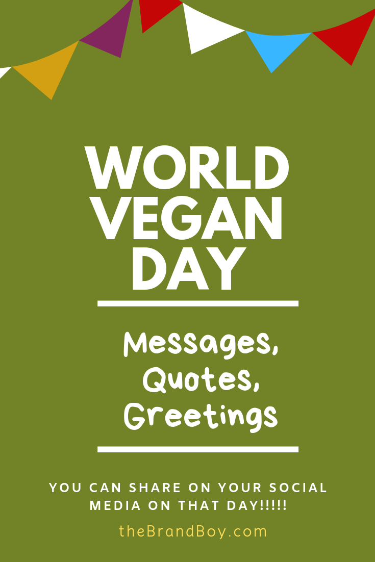 World Vegan Day 79 Best Messages Quotes Greetings World Vegan Day Messages Quotes