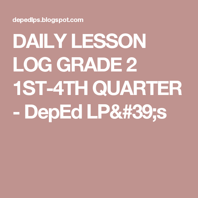 Pin By Jane Reding On Janieruthsfinds: DAILY LESSON LOG GRADE 2 1ST-4TH QUARTER