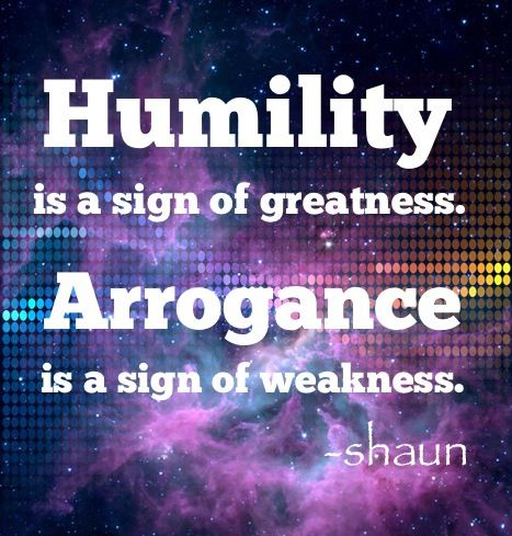 Humility Humility Quotes Humility Life Quotes