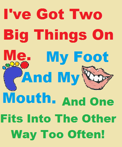 insert foot in mouth quotes