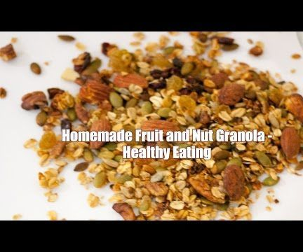 Homemade fruit and nut granola recipe healthy eating granola homemade fruit and nut granola recipe healthy eating forumfinder Choice Image