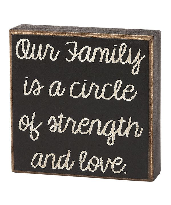 Take a look at this 'Our Family Circle' Box Sign on zulily today!