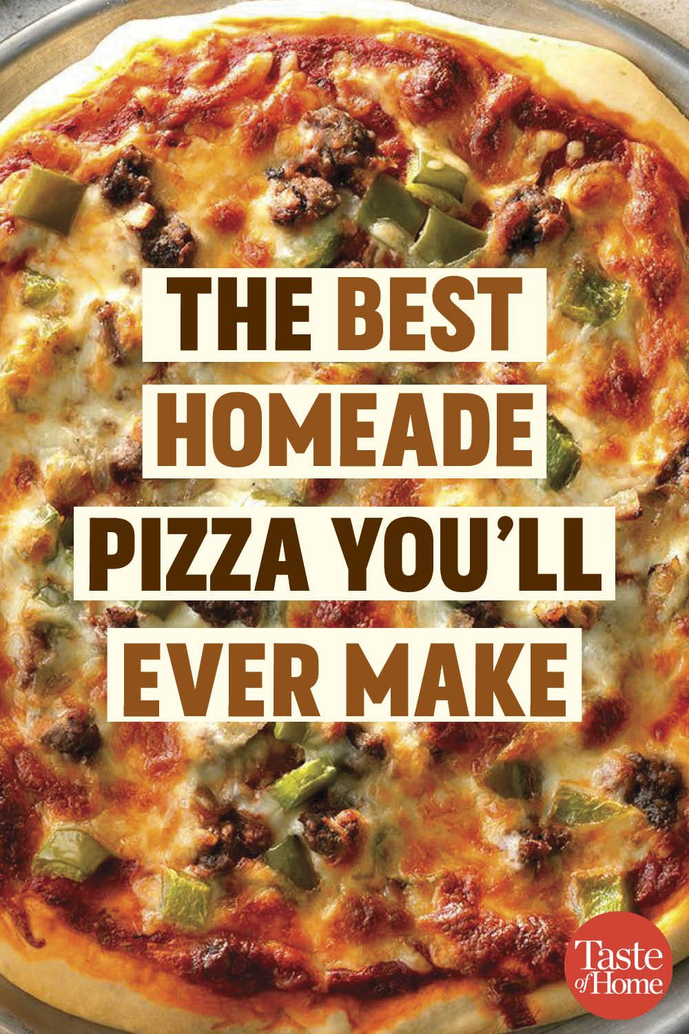 Homemade Pizza Recipe Pizza Recipes Homemade Best Homemade Pizza Homemade Pizza