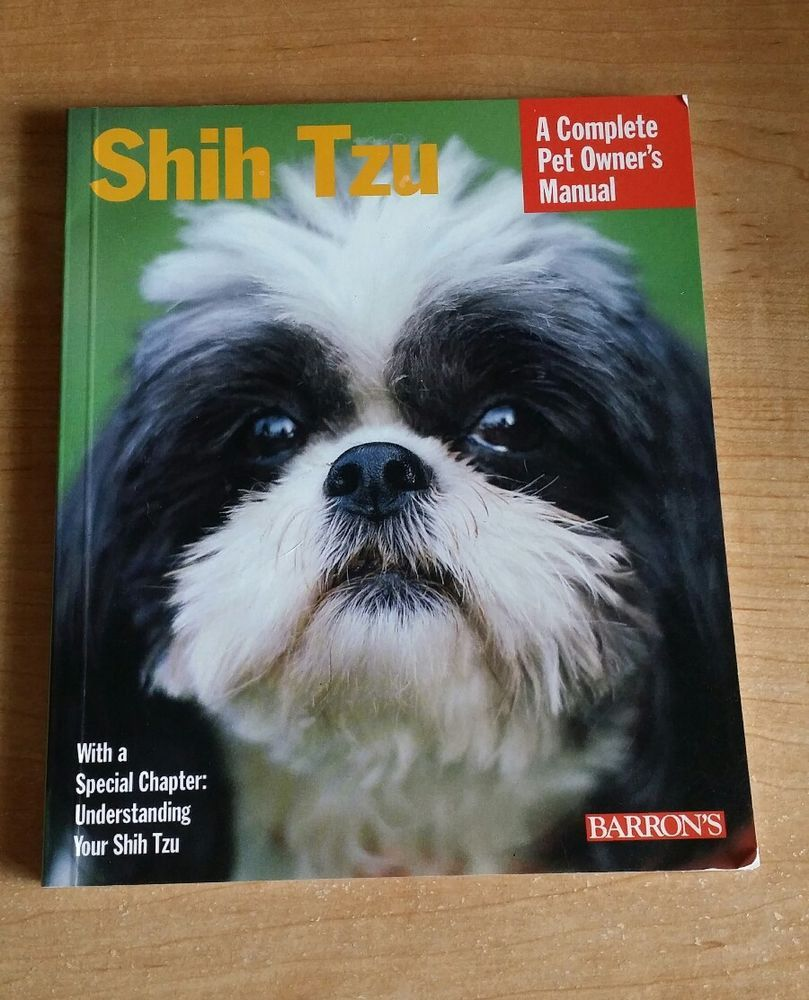 Shih Tzu A Complete Owner S Manual Barron S Book Sucher