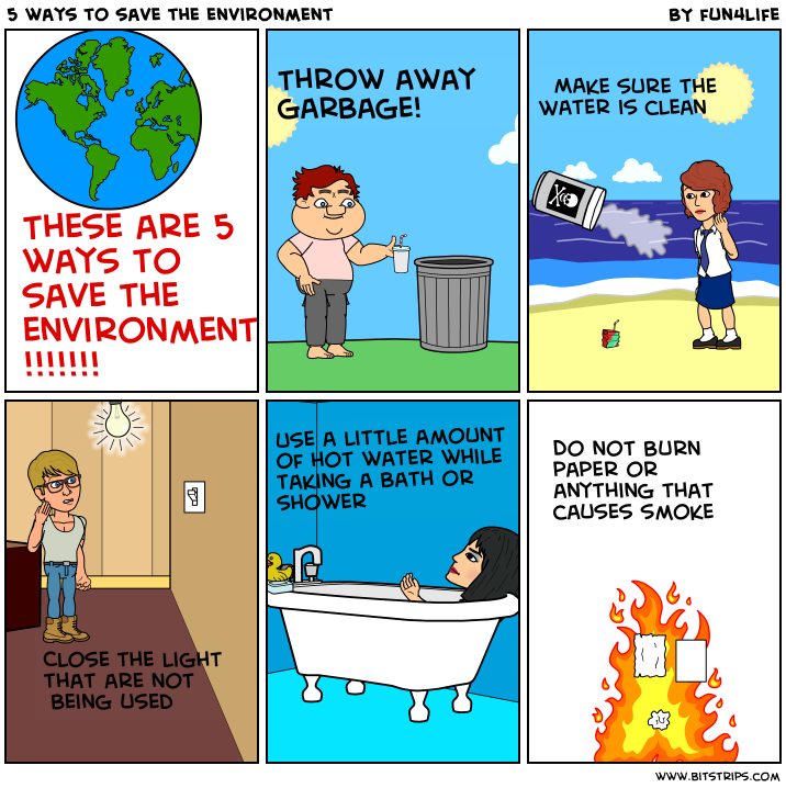 can we do save our environment essay Here is our guide to some of the planet's the global warming survival guide ann elliot cutting for time 51 things we can do to save the environment.