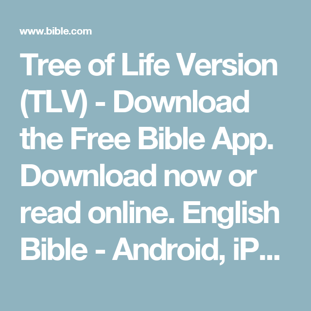 Tree of Life Version (TLV) - Download the Free Bible App