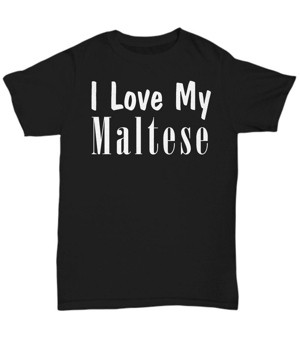 Love My Maltese T Shirt Furr Babies Electrician T Shirts