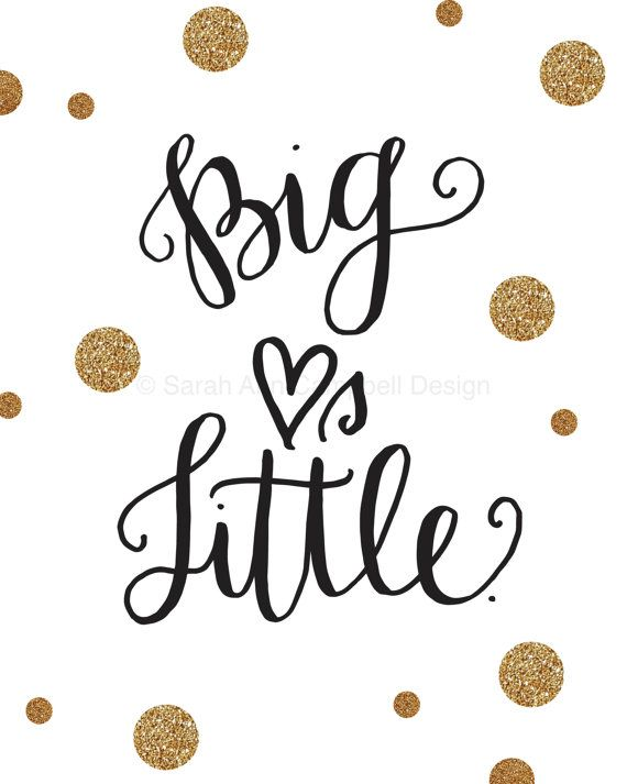 Big And Little Quotes Big Hearts Little Quote Print Big Little $16.00 #biglittle .