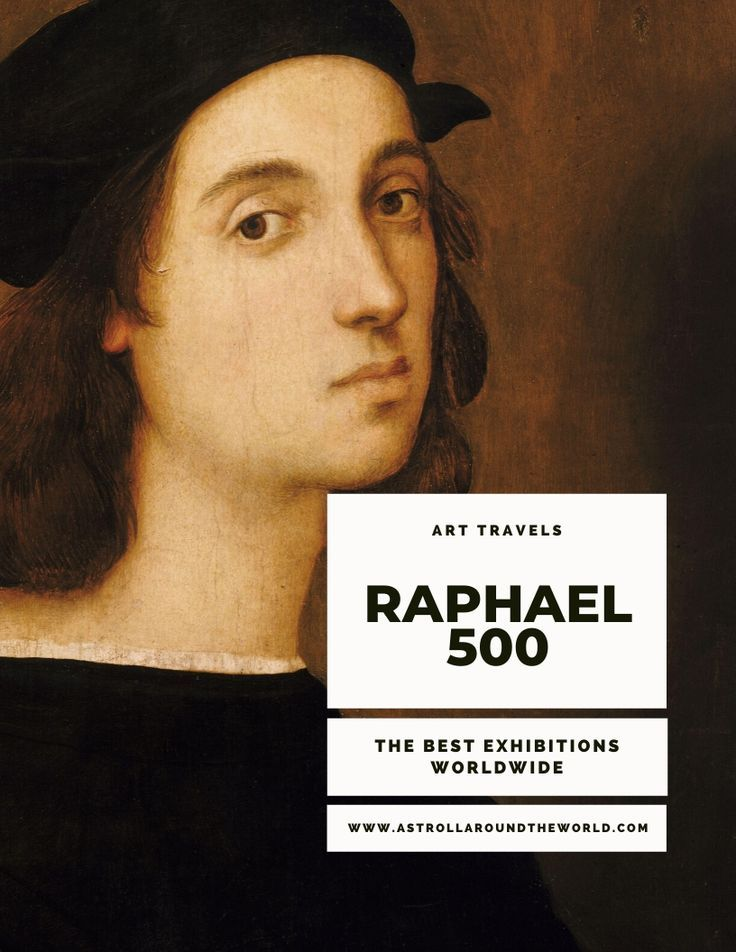Discover all the exhibitions and museums where to celebrate Raphael on the 500th anniversary after his death. #art #culture #raffaello #raphael #raffaello500 #2020 #anniversary #culturaldestinations