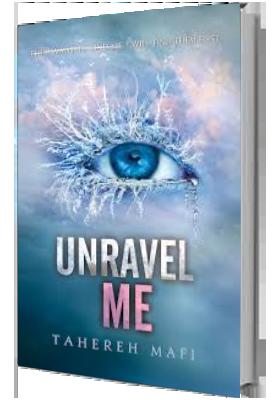 Shatter Me 2- Unravel me