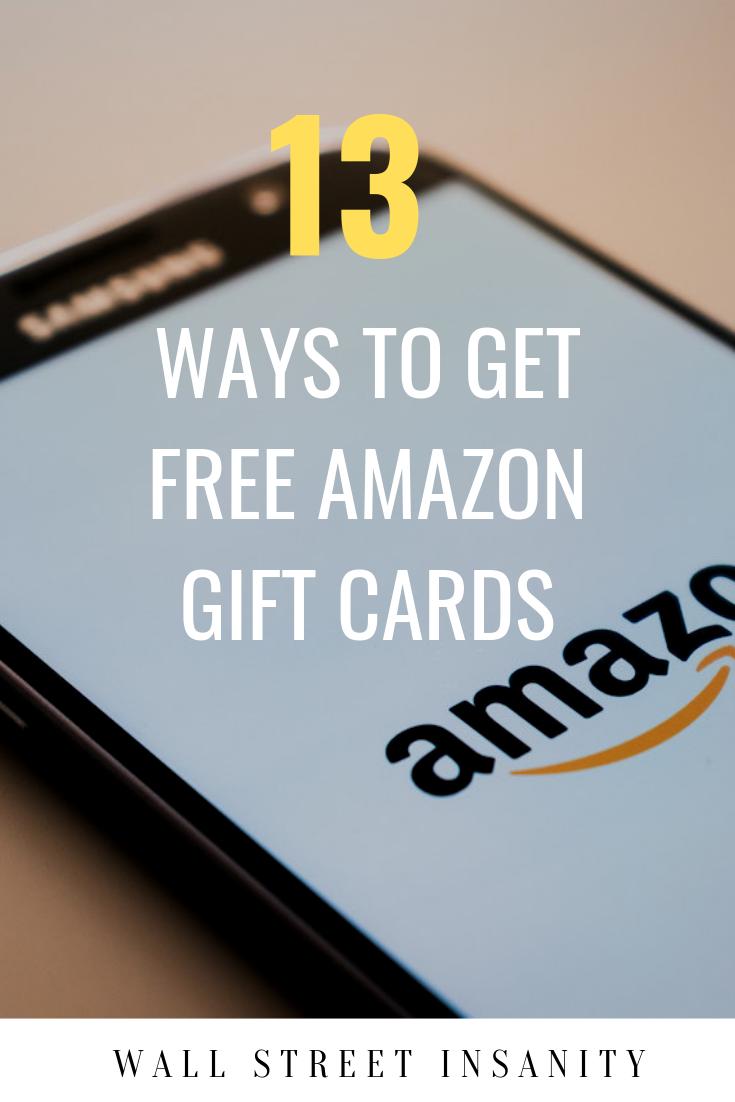 14 Ways To Get Free Amazon Gift Cards Amazon Gift Card Free Free Amazon Products Amazon Gift Cards