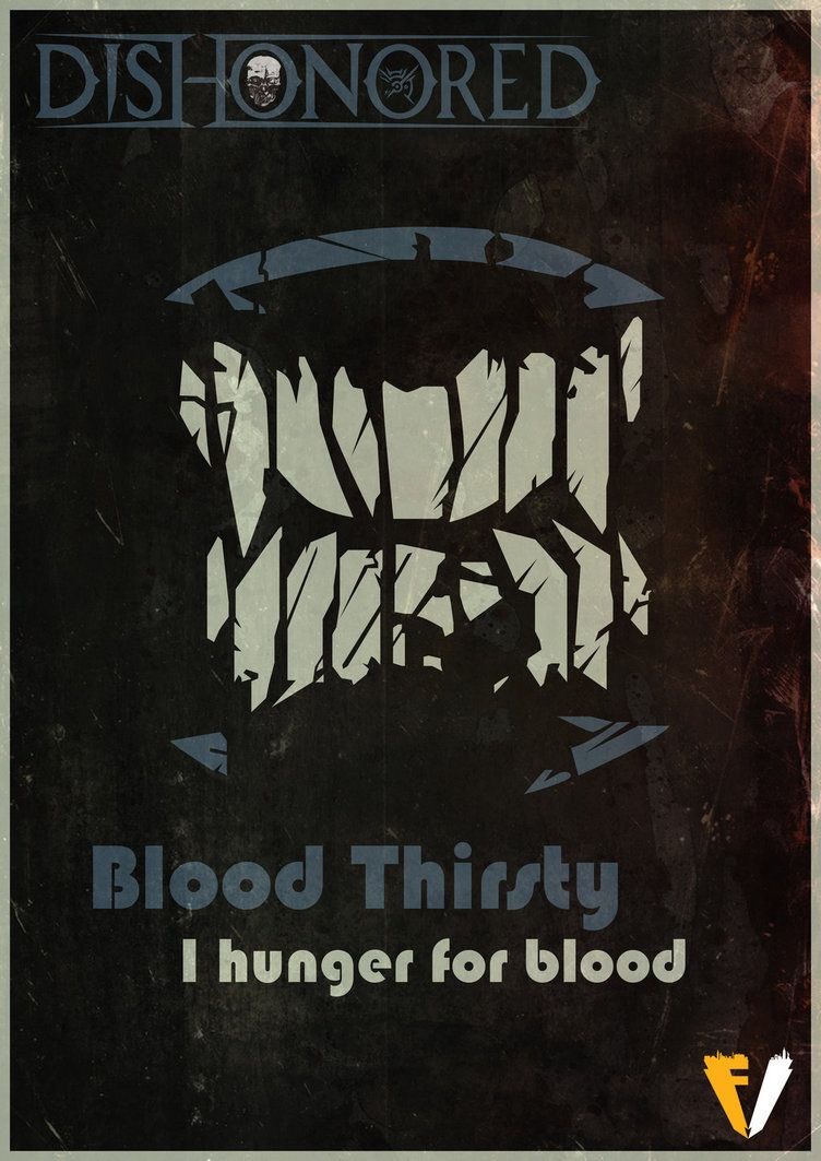 Dishonored Blood Thirsty by FALLENV3GAS
