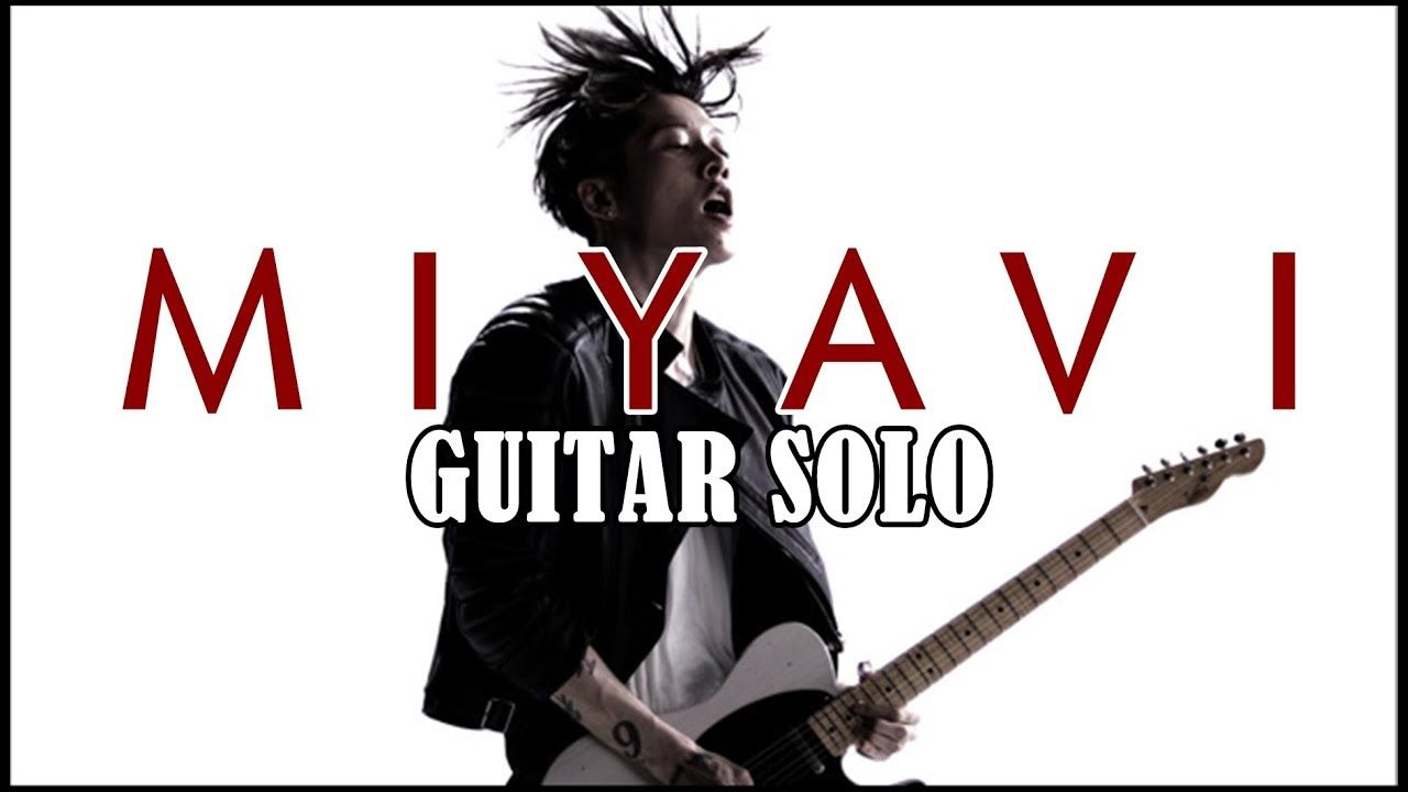 Miyavi Best Guitar Solo Jmflashbestsolo Miyavi Music In 2019