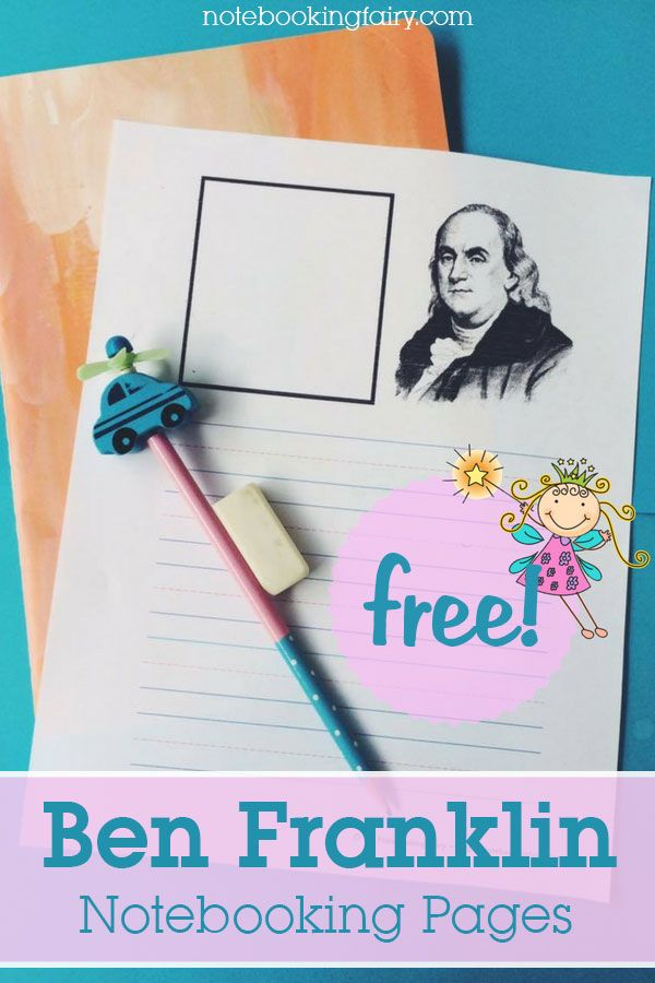 FREE Ben Franklin Notebooking Pages from the Notebooking Fairy | US ...