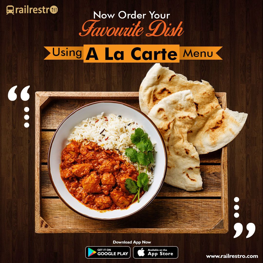 Explore Our Ala Carte Menu To Order Your Favorite Dishes In Train