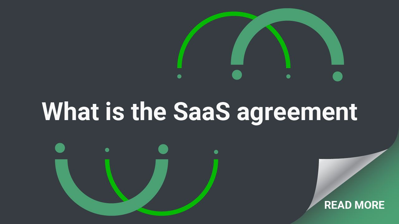 Learn About Saas Agreements Here To Determine Whether You Need One