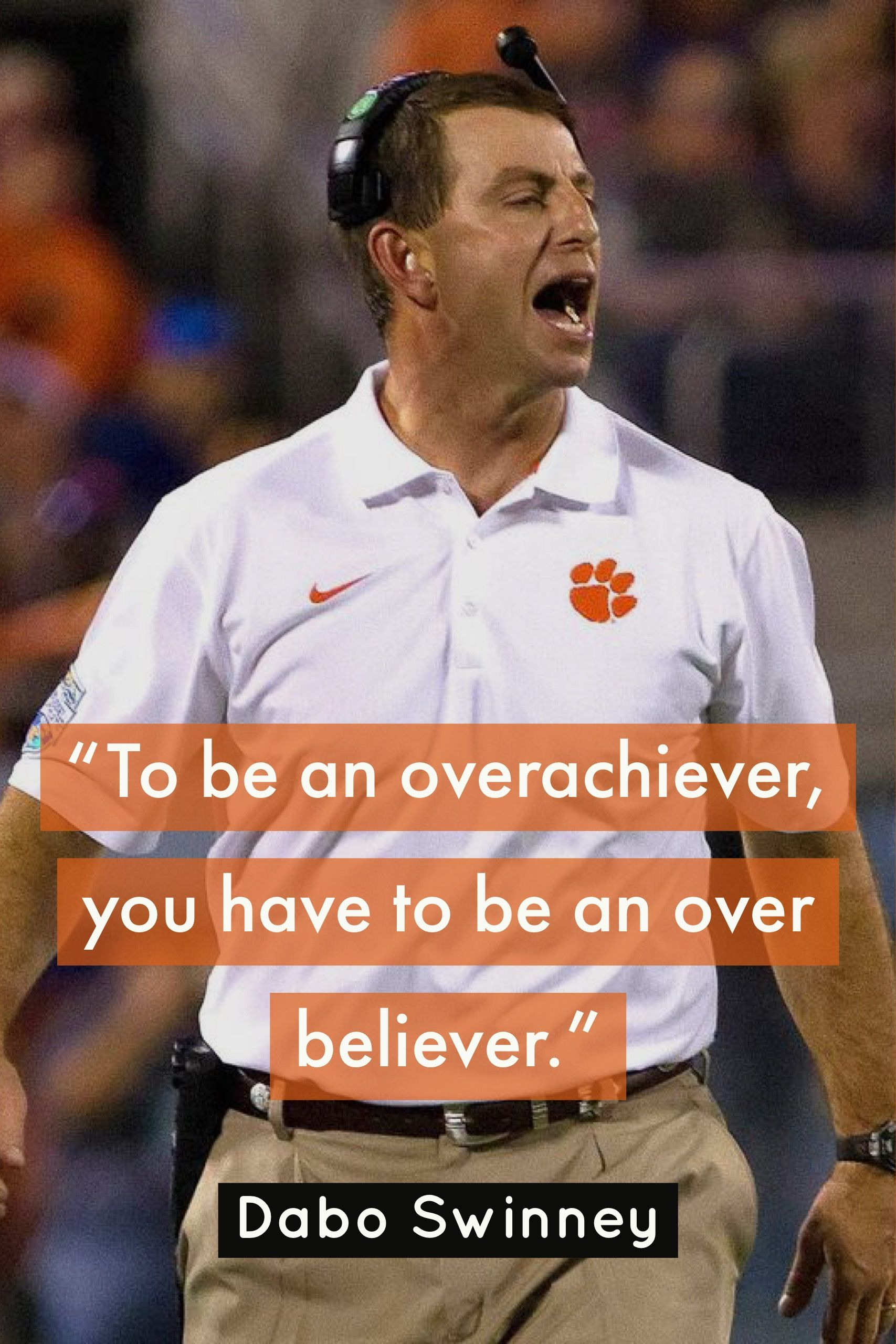 The 26 Best Dabo Swinney Quotes Coaching Quotes Motivational Quotes Successquotes Adver Motivational Quotes For Athletes Coach Quotes Adversity Quotes