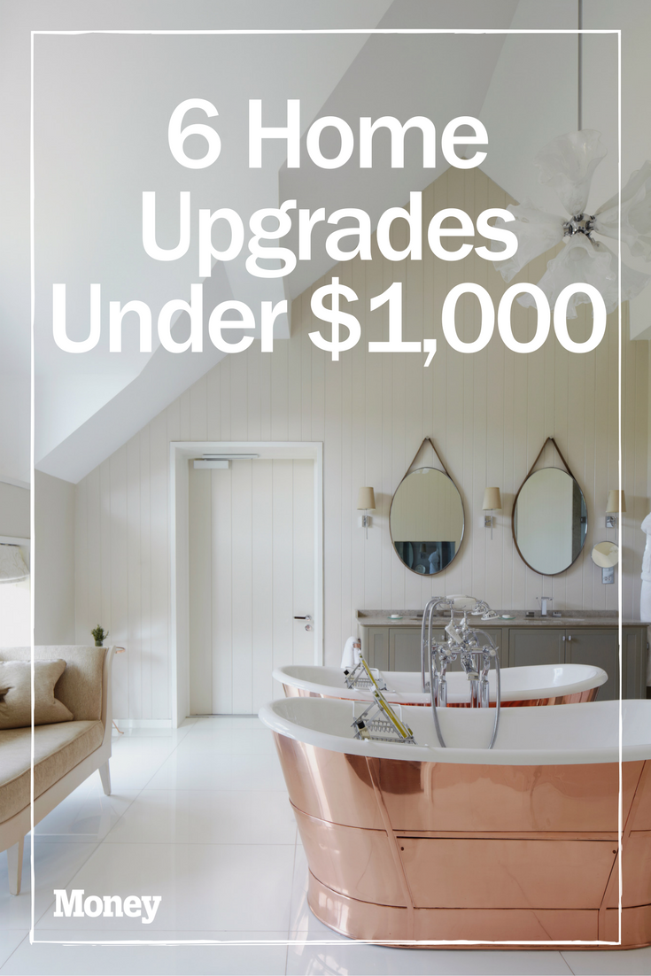 The 6 Best Home Upgrades for Under $1,000 | Remodeling ideas and ...