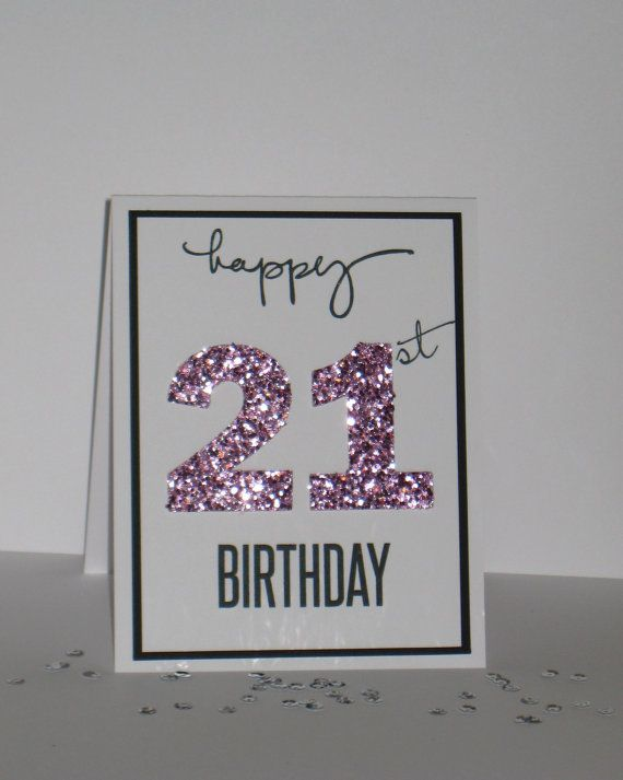 Awesome Card Making Ideas 21st Birthday Part - 3: 21st Birthday Card