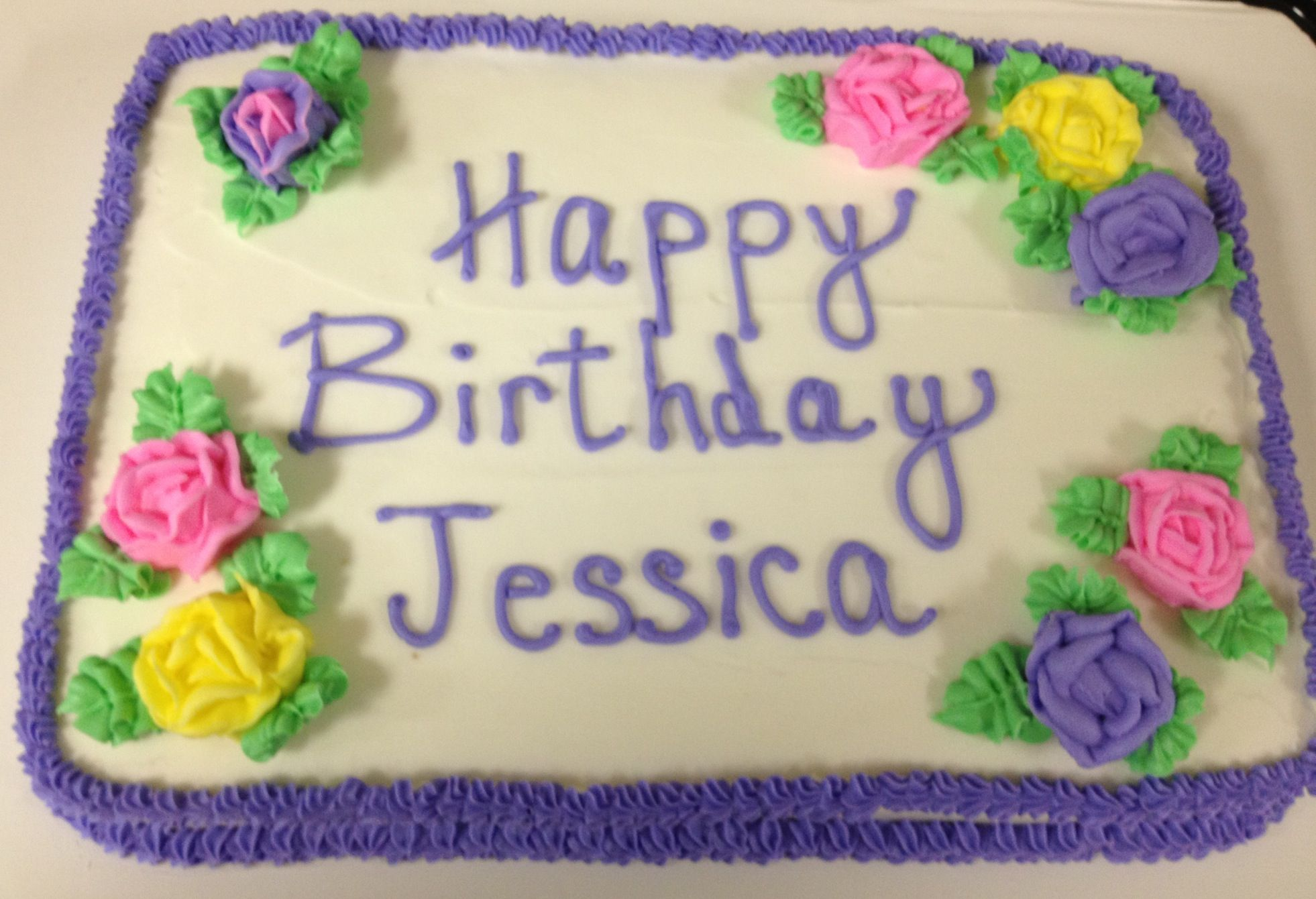 Birthday Cake Found This Cake With Your Name On It Jessica So I