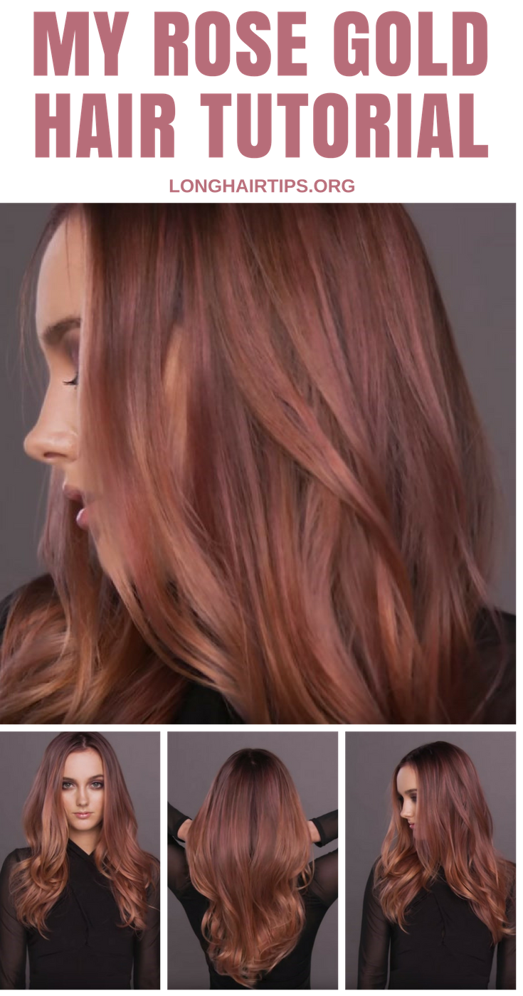 rose gold hair tutorial long hair growth tips cheveux. Black Bedroom Furniture Sets. Home Design Ideas