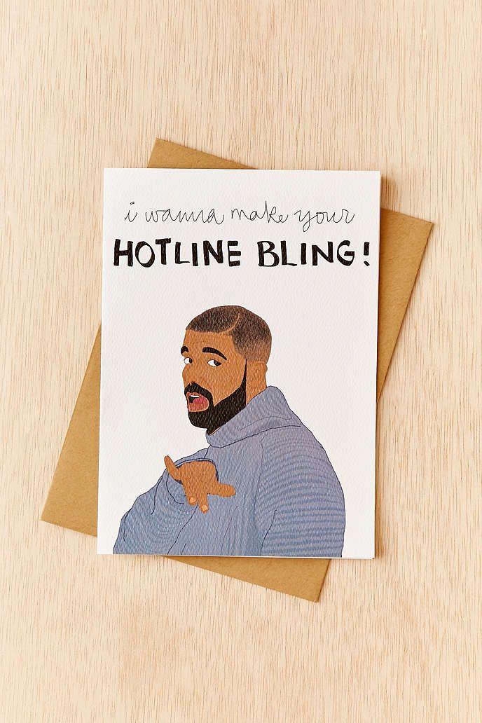 Tay Ham Hotline Bling Card – Drake Birthday Card