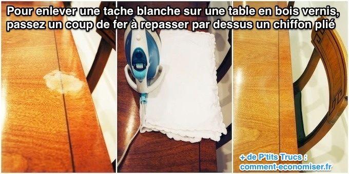 Comment Enlever Une Tache Blanche Sur Une Table En Bois Table Bois Tache Tache Blanche Sur Bois