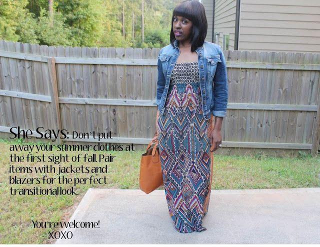 Maxi Dress: MAXImizing the Last Days add a jean jacket