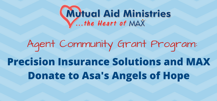 Precision Insurance Solutions And Max Insurance Donate To Asa S Angels Of Hope Welcome To Max Community Grants Solutions Mutual