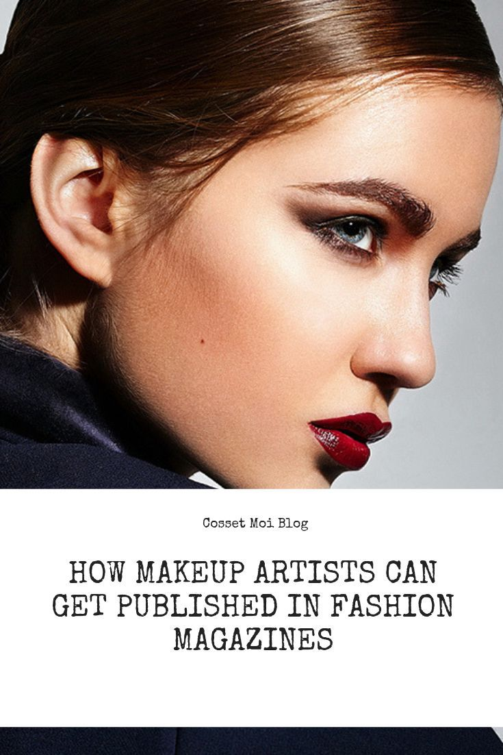 How makeup artists can get published in fashion magazines